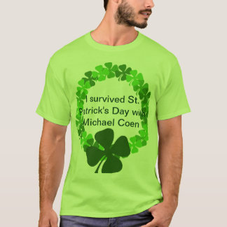Micheal CoenとのSt patricks day Tシャツ