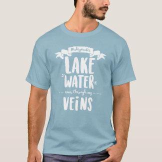 Michigander -湖水は私の静脈を通って走ります tシャツ