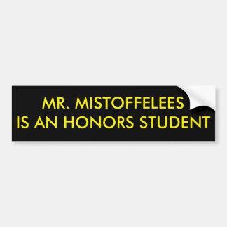 Mistoffelees氏は名誉学生です バンパーステッカー
