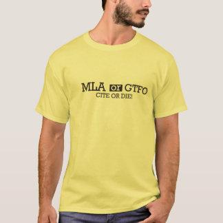 MLAかGTFO Tシャツ