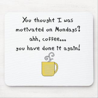 mondays.pngで私を意欲を起こさせました考えました マウスパッド