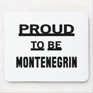 Montenegrinあること誇りを持った マウスパッド