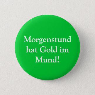 Morgenstundの帽子の金ゴールドim Mund! 5.7cm 丸型バッジ