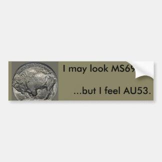 MS69を見る私はAU53を感じます! バンパーステッカー