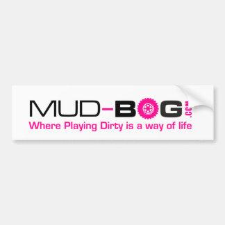 Mud-Bog.com: 汚れた遊ぶことが生き方である一方、 バンパーステッカー