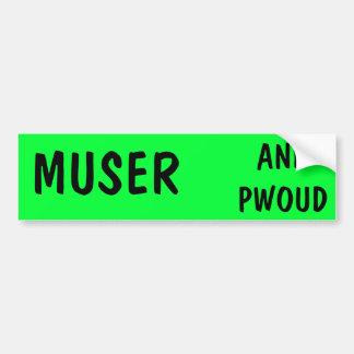 MuserおよびPwoudのバンパーステッカー バンパーステッカー