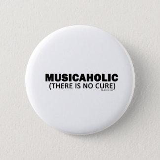 Musicaholic (治療がありません) 5.7cm 丸型バッジ