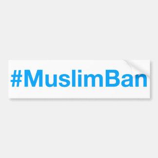 #MuslimBan バンパーステッカー