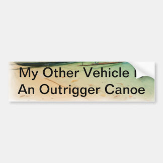 My Other Vehicle Outrigger Canoe Bumper Sticker バンパーステッカー