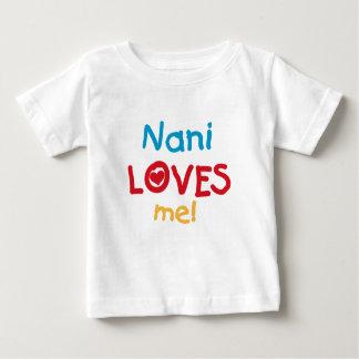 Naniは私をTシャツおよびギフト愛します ベビーTシャツ