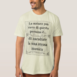 Naturaのpiùのヴィエラのascoltareのmusicaのpropriaのmusicista Tシャツ