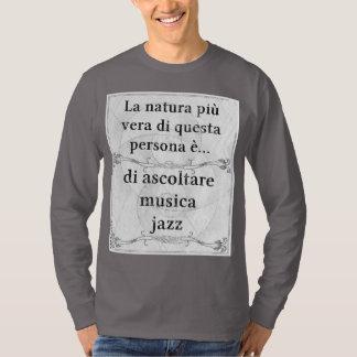 Naturaのpiùヴィエラ: ascoltareのmusicaジャズ tシャツ