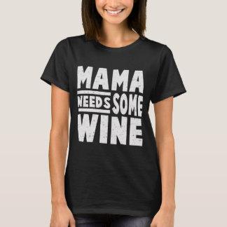 NEEDS WINEママ Tシャツ
