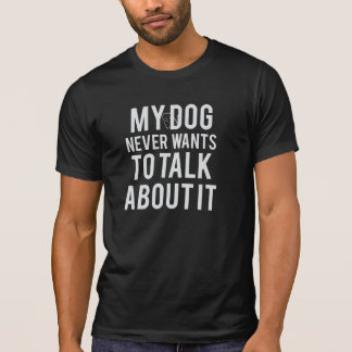 Never Wants To Talk About It Men's T-Shirt Tシャツ