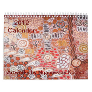 Nganuwaay Koolyn著2012のカレンダーのアートワーク カレンダー