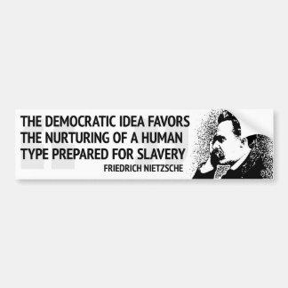 Nietzscheの民主主義 バンパーステッカー