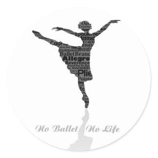 No Ballet No Life 丸形シールステッカー