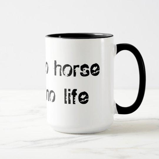 no horse no life マグカップ