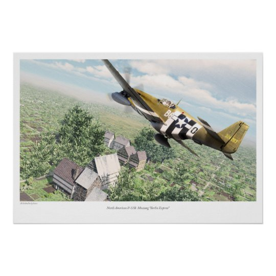 North American P-51B  Mustang 'Berlin Express' ポスター