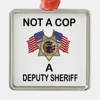 NOT_A_COP_A_SHERIFF メタルオーナメント