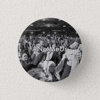 #NotMeUs 3.2cm 丸型バッジ