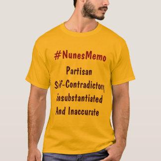 #NunesMemo党派の自己Contraditory Unsubstan… Tシャツ