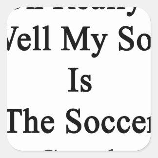 Oh実際に井戸は私の息子サッカーのコーチです スクエアシール