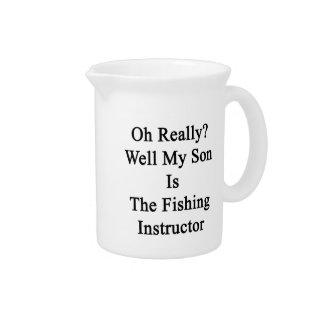 Oh実際に井戸は私の息子魚釣りのインストラクターです ピッチャー