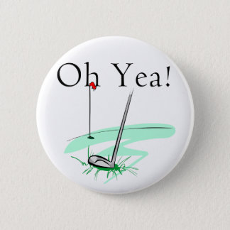 Oh賛成のゴルフTシャツおよびギフト 5.7cm 丸型バッジ