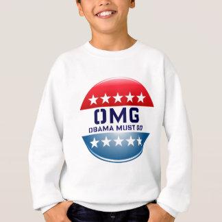 OMGオバマはキャンペーン2012行かなければなりませんプリント スウェットシャツ