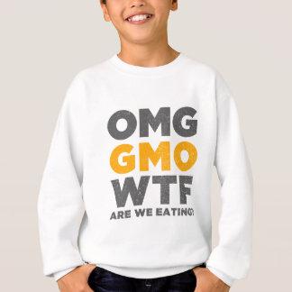 OMG GMO WTF食べている私達はありますか。 スウェットシャツ