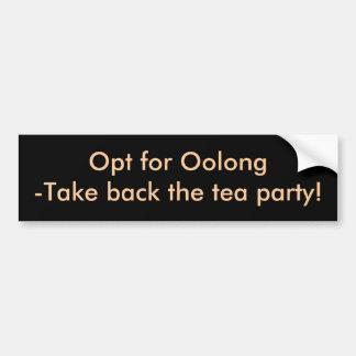 Oolong取得背部をお茶会選択して下さい! バンパーステッカー