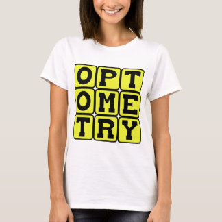 Optometry、視力の科学 Tシャツ