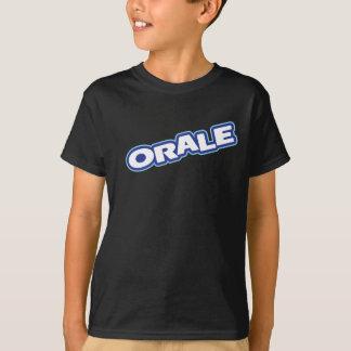 Oraleはワイシャツをからかいます Tシャツ