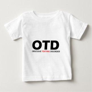 OTD -執拗なメールや文字を打つの無秩序 ベビーTシャツ