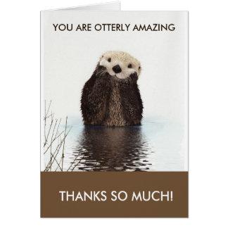 Otterlyのすばらしいカワウソのしゃれは感謝していしています カード