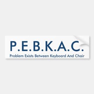 P.E.B.K.A.C. バンパーステッカー