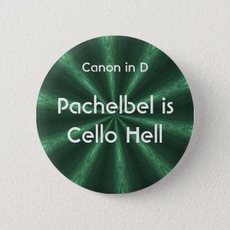 Pachelbelはチェロの地獄-ボタンです 缶バッジ