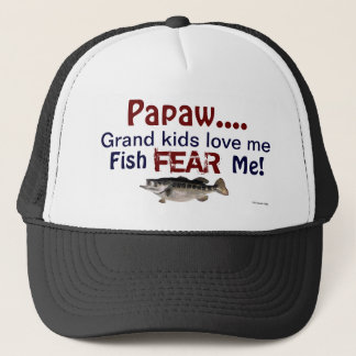 Papaw...Grand Kids Love Me Fish Fear Me Hat キャップ
