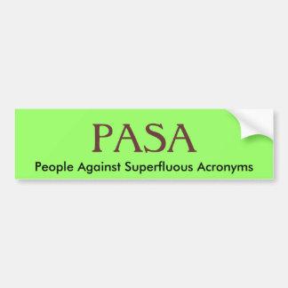 PASAの余分な略称に対する人々 バンパーステッカー