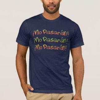 PasaranそれらはTシャツを渡しません Tシャツ