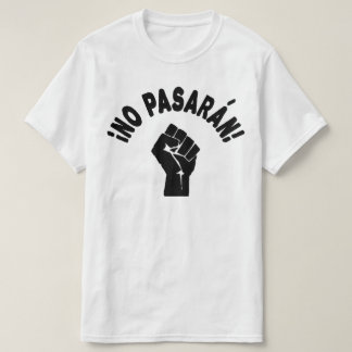 Pasaran無し-それらは渡りません Tシャツ