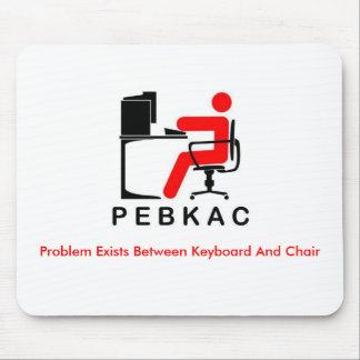 PEBKACのマウスパッド マウスパッド