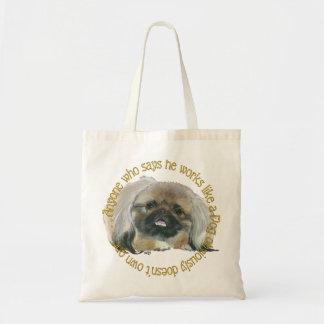 Pekingeseの知恵-犬のように働きます トートバッグ