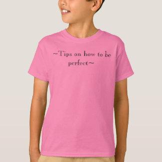 perfect~がある方法の~Tips Tシャツ