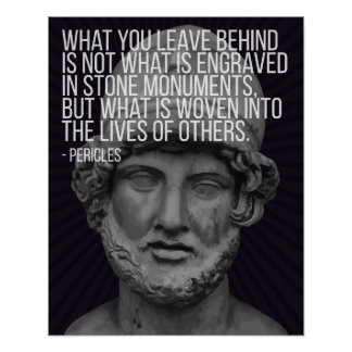Pericles quote on life, death and legacy ポスター