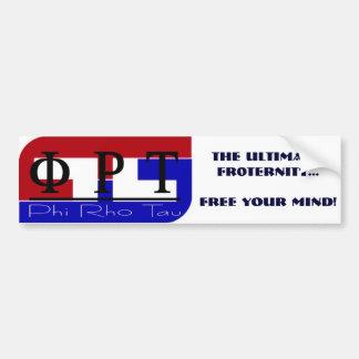 PhiRhoTauの最終的の: FR0TERNITYの…自由なあなたの… バンパーステッカー