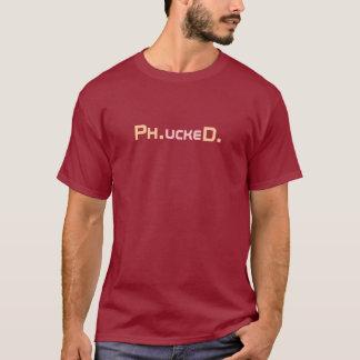 Phucked PhDの候補者のTシャツ Tシャツ
