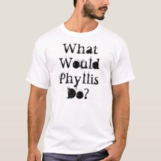 Phyllisは何をしますか。 Tシャツ