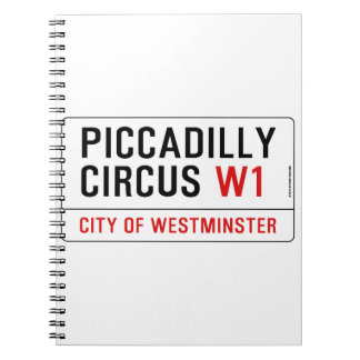 Piccadillyのサーカスの道路標識 ノートブック